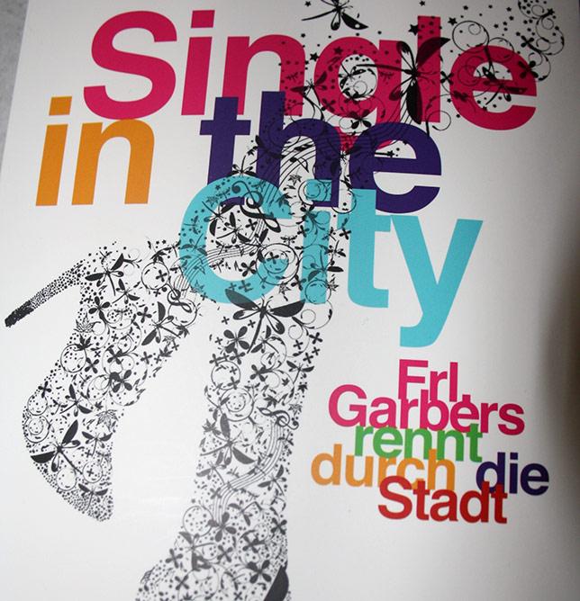Buchcover Single In The City - Frl. Garbers rennt durch die Stadt